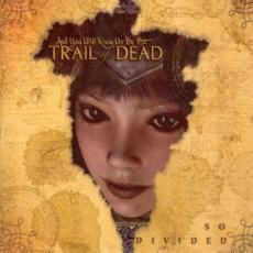 CD / Trail Of Dead / So Divided