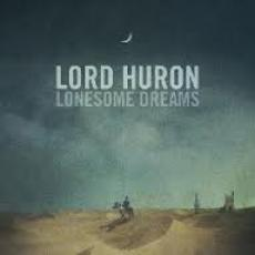 CD / Lord Huron / Lonesome Dreams