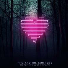 CD / Fitz And The Tantrums / More Than Just A Dream