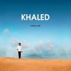 CD / Khaled / C'Est La Vie