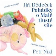 CD / Dědeček Jiří / Pohádky o malé tlusté víle