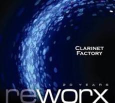 2CD / Clarinet Factory / Worx And Reworx / 2CD