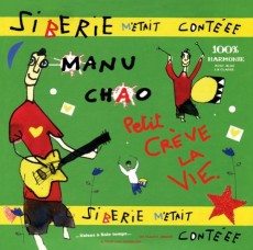 CD / Chao Manu / Siberie M'etait Contéee