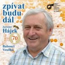 CD / Babouci,Veselka,Hájek Jaroslav / Budu zpívat dál