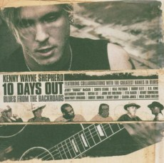 CD/DVD / Shepherd Kenny Wayne Band / 10 Days Out-Blues From The Backroa