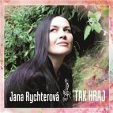 CD / Rychterová Jana / Tak hraj