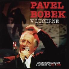 CD/DVD / Bobek Pavel / V Lucerně / CD+DVD