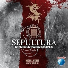 CD / Sepultura / Metal Veins / Alive At Rock In Rio