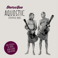 CD / Status Quo / Aquostic / Stripped Bare