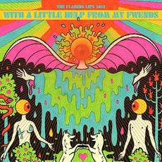 CD / Flaming Lips / With A Little Help From My Fwends