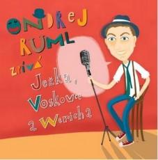 CD / Ruml Ondřej / Ondřej Ruml zpívá Ježka,Voskovce a Wericha