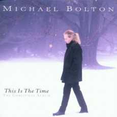 CD / Bolton Michael / This Is The Time / Christmas Album