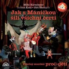 CD / Hurvínek / Jak s Máničkou šili všichni čerti