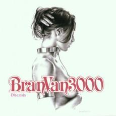 CD / Bran Van 3000 / Discosis