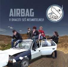 CD / Airbag / V Dvaceti seš nesmrtelnej