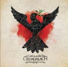 CD / Cruadalach / Rebel Against Me