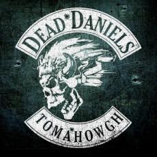 CD / Dead Daniels / Tomahowgh