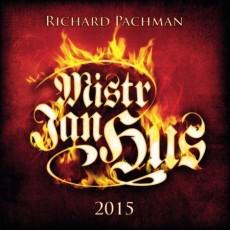CD / Pachman Richard / Mistr Jan Hus 2015