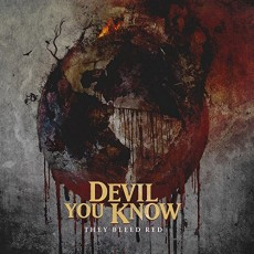 CD / Devil You Know / They Bleed Red