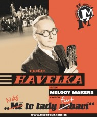 CD / Havelka Ondřej/Melody Makers / Nás to tady furt baví!