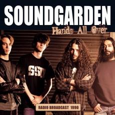 CD / Soundgarden / Hands All Over / Radio Broadcast 1990