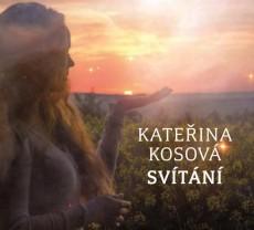 CD / Kosová Kateřina / Svítání / Digipack