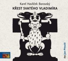 CD / Borovský Karel Havlíček / Křest svatého Vladimíra / MP3