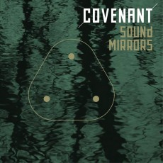 CD / Covenant / Sound Mirrors