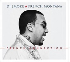 CD / DJ Smoke/French Montana / French Connection