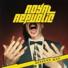 LP / Royal Republic / Weekend Man / Vinyl