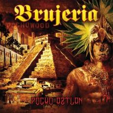 CD / Brujeria / Pocho Aztlan