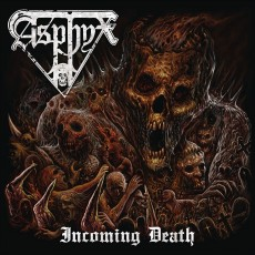 CD / Asphyx / Incoming Death