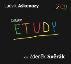 CD / Aškenazy Ludvík / Dětské etudy / Svěrák Z.