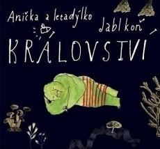 CD / Anička a letadýlko/Jablkoň / Království / Limited