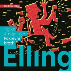 CD / Ambjornsen Ingvar / Elling:Pokrevní bratři / MP3