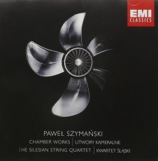 CD / Szymanski Pawel / Chamber Works / Silesian String Quartet