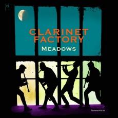 CD / Clarinet Factory / Meadows / Digipack