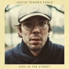 LP / Townes Earle Justin / Kids In The Street / Vinyl