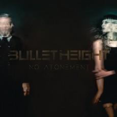 CD / Bullet Height / No Atonement