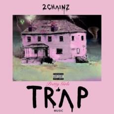 CD / 2 Chainz / Pretty Girls Like Trap Music