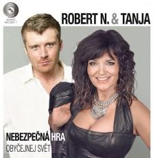 LP / Robert N. & Tanja / Nebezpečná hra / Obyčejnej svět / Vinyl / Single