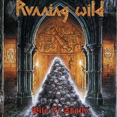2LP / Running Wild / Pile Of Skulls / Vinyl / 2LP / Reedice