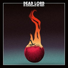 CD / Dead Lord / In Ignorance We Trust