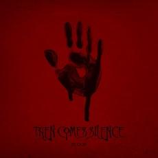 LP / Then Comes Silence / Blood / Vinyl