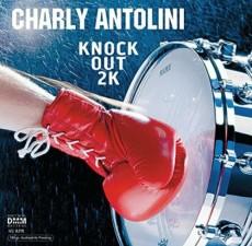 2LP / Antolini Charly / Knock Out 2000 / 180gr Vinyl / 2LP