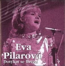 CD / Pilarová Eva / Dotýkat se hvězd