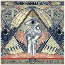 CD / Orphaned Land / Unsung Prophets and Dead Messiahs