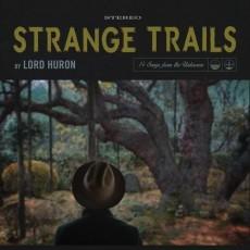 CD / Lord Huron / Strange Trails / Digipack