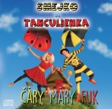 CD / Smejko a Tanculienka / Čáry máry fuk