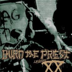 CD / Burn The Priest / Legion:XX